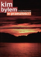"Cover of ""Who was I in my former life"", Polish languag edition, (c) Oficyna Wydawnicza ABA 2008"