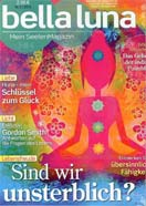 Bella Luna Coverstory on Spiritual Life-Between-Lives Regression Therapist Ursula Demarmels, 2/2013 (c) Bella Luna, Bauer Media Group